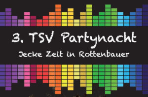 3. TSV Partynacht - Faschingsfete